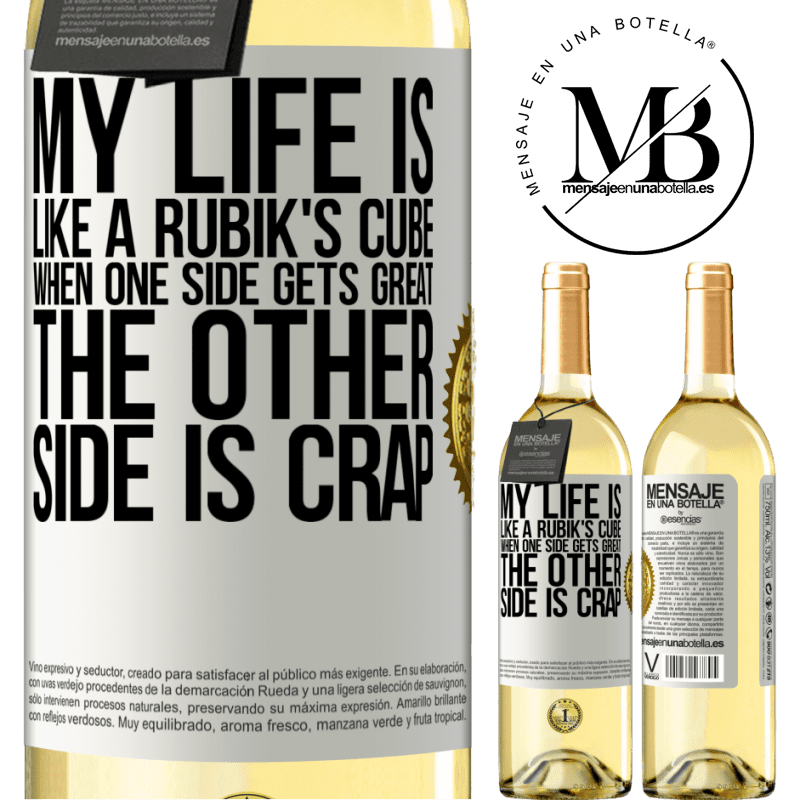 24,95 € Free Shipping | White Wine WHITE Edition My life is like a rubik's cube. When one side gets great, the other side is crap White Label. Customizable label Young wine Harvest 2020 Verdejo