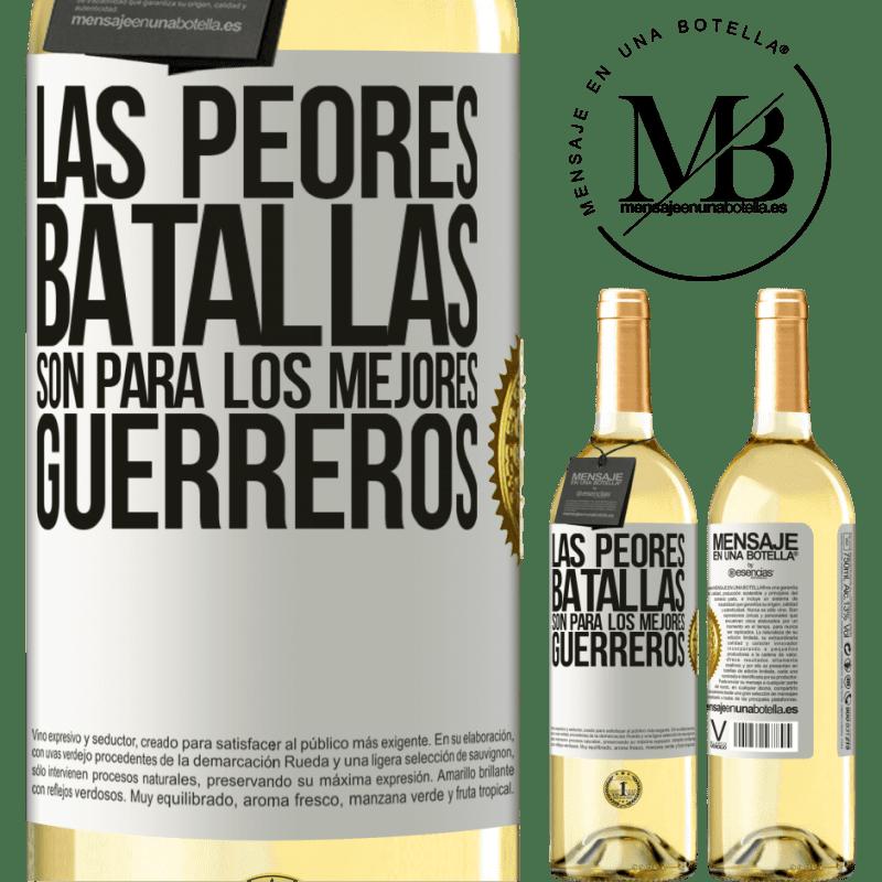 24,95 € Envío gratis | Vino Blanco Edición WHITE Las peores batallas son para los mejores guerreros Etiqueta Blanca. Etiqueta personalizable Vino joven Cosecha 2020 Verdejo