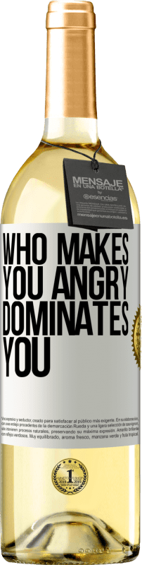 24,95 € Free Shipping | White Wine WHITE Edition Who makes you angry dominates you White Label. Customizable label Young wine Harvest 2020 Verdejo