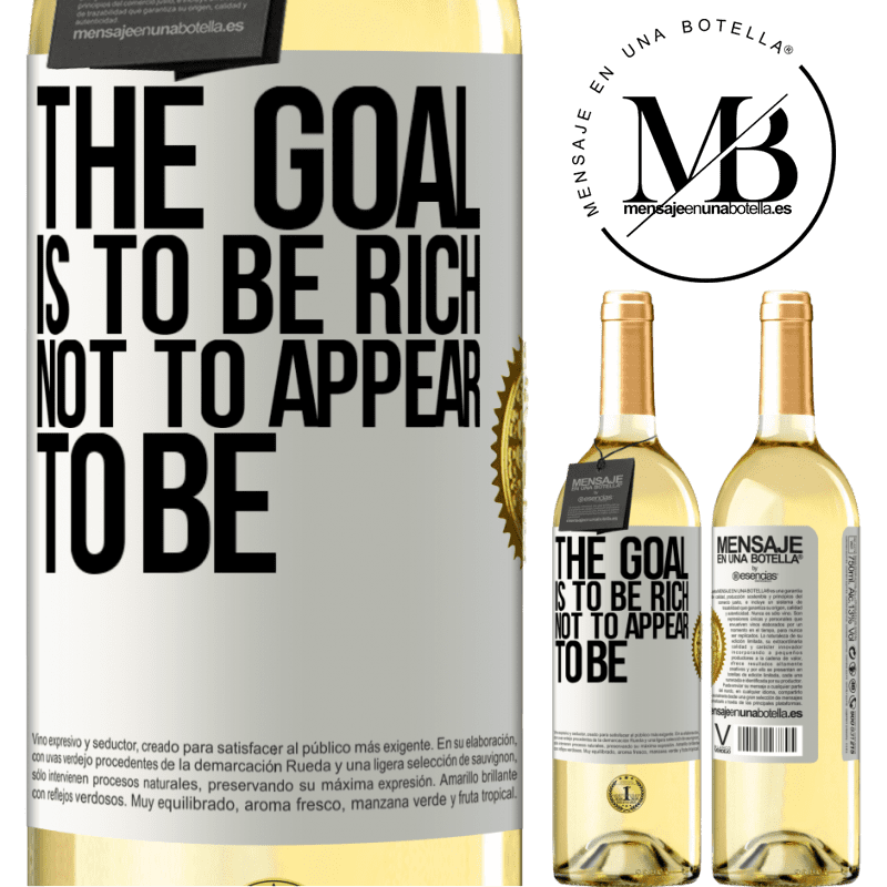 24,95 € Free Shipping   White Wine WHITE Edition The goal is to be rich, not to appear to be White Label. Customizable label Young wine Harvest 2020 Verdejo