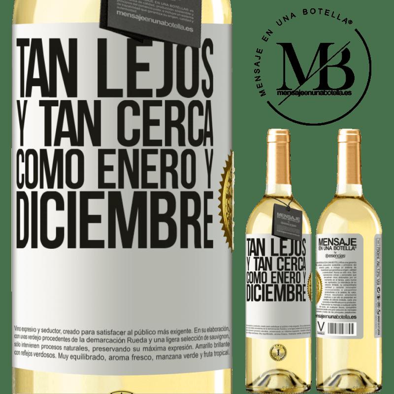 24,95 € Envío gratis   Vino Blanco Edición WHITE Tan lejos y tan cerca, como enero y diciembre Etiqueta Blanca. Etiqueta personalizable Vino joven Cosecha 2020 Verdejo