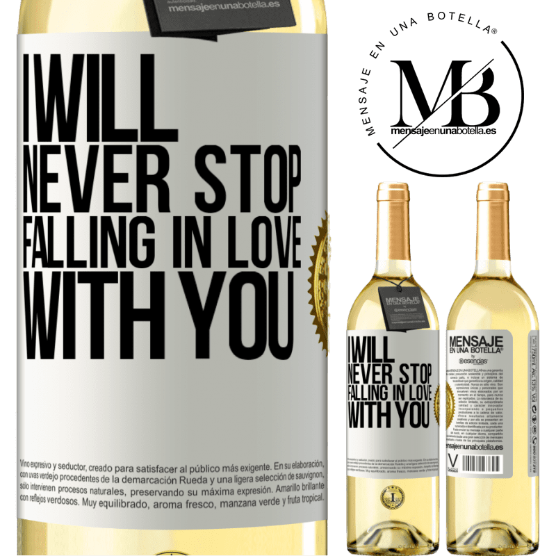 24,95 € Free Shipping | White Wine WHITE Edition I will never stop falling in love with you White Label. Customizable label Young wine Harvest 2020 Verdejo