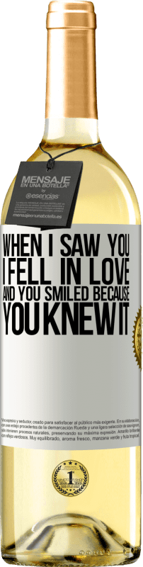 24,95 € Free Shipping | White Wine WHITE Edition When I saw you I fell in love, and you smiled because you knew it White Label. Customizable label Young wine Harvest 2020 Verdejo