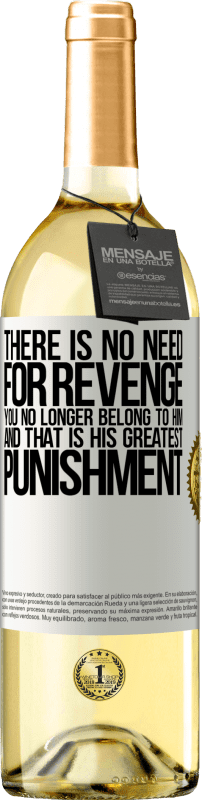 «There is no need for revenge. You no longer belong to him and that is his greatest punishment» WHITE Edition