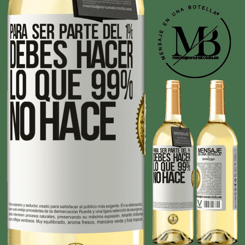 24,95 € Envío gratis | Vino Blanco Edición WHITE Para ser parte del 1% debes hacer lo que 99% no hace Etiqueta Blanca. Etiqueta personalizable Vino joven Cosecha 2020 Verdejo