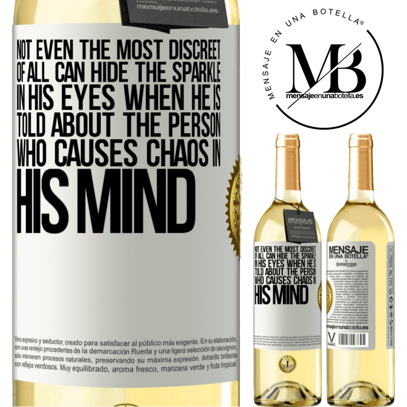 24,95 € Free Shipping | White Wine WHITE Edition Not even the most discreet of all can hide the sparkle in his eyes when he is told about the person who causes chaos in his White Label. Customizable label Young wine Harvest 2020 Verdejo