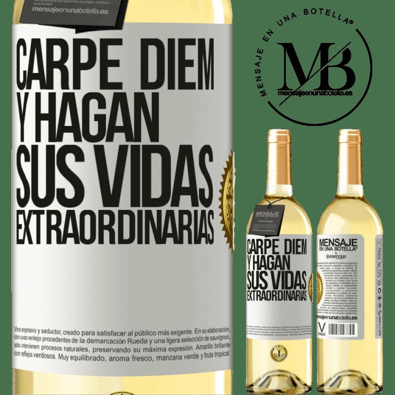 24,95 € Envío gratis | Vino Blanco Edición WHITE Carpe Diem y hagan sus vidas extraordinarias Etiqueta Blanca. Etiqueta personalizable Vino joven Cosecha 2020 Verdejo