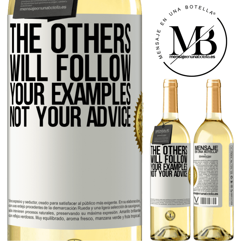 24,95 € Free Shipping   White Wine WHITE Edition The others will follow your examples, not your advice White Label. Customizable label Young wine Harvest 2020 Verdejo