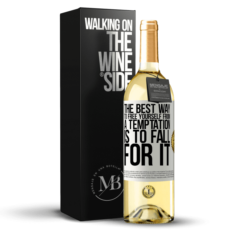 24,95 € Free Shipping | White Wine WHITE Edition The best way to free yourself from a temptation is to fall for it White Label. Customizable label Young wine Harvest 2020 Verdejo