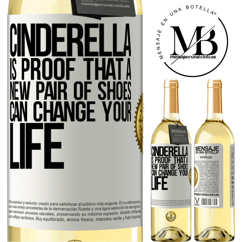 24,95 € Free Shipping | White Wine WHITE Edition Cinderella is proof that a new pair of shoes can change your life White Label. Customizable label Young wine Harvest 2020 Verdejo