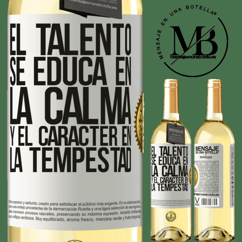 24,95 € Envío gratis | Vino Blanco Edición WHITE El talento se educa en la calma y el carácter en la tempestad Etiqueta Blanca. Etiqueta personalizable Vino joven Cosecha 2020 Verdejo