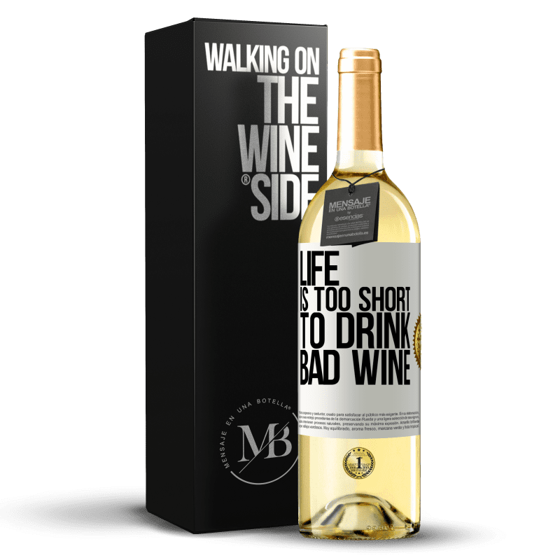 24,95 € Free Shipping   White Wine WHITE Edition Life is too short to drink bad wine White Label. Customizable label Young wine Harvest 2020 Verdejo