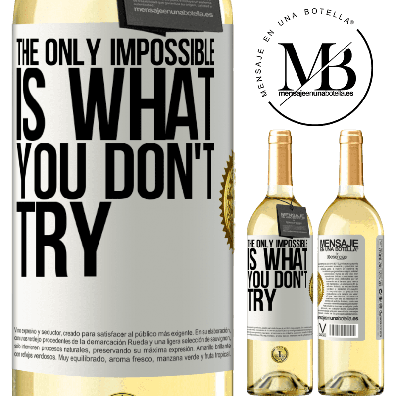 24,95 € Free Shipping   White Wine WHITE Edition The only impossible is what you don't try White Label. Customizable label Young wine Harvest 2020 Verdejo