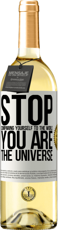 24,95 € Free Shipping   White Wine WHITE Edition Stop comparing yourself to the world, you are the universe White Label. Customizable label Young wine Harvest 2020 Verdejo