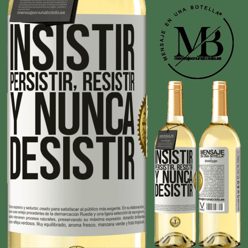 24,95 € Envío gratis | Vino Blanco Edición WHITE Insistir, persistir, resistir, y nunca desistir Etiqueta Blanca. Etiqueta personalizable Vino joven Cosecha 2020 Verdejo