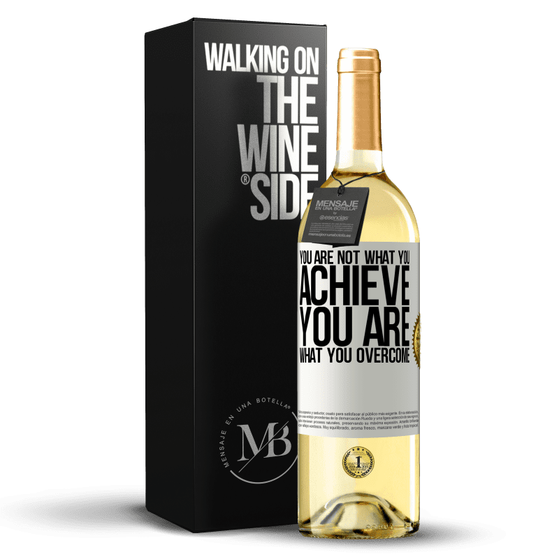 24,95 € Free Shipping | White Wine WHITE Edition You are not what you achieve. You are what you overcome White Label. Customizable label Young wine Harvest 2020 Verdejo