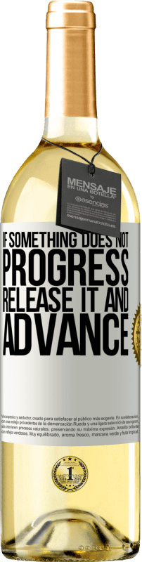 24,95 € Free Shipping | White Wine WHITE Edition If something does not progress, release it and advance White Label. Customizable label Young wine Harvest 2020 Verdejo