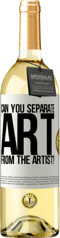 24,95 € Free Shipping   White Wine WHITE Edition can you separate art from the artist? White Label. Customizable label Young wine Harvest 2020 Verdejo