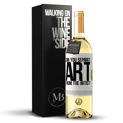 «can you separate art from the artist?» WHITE Edition