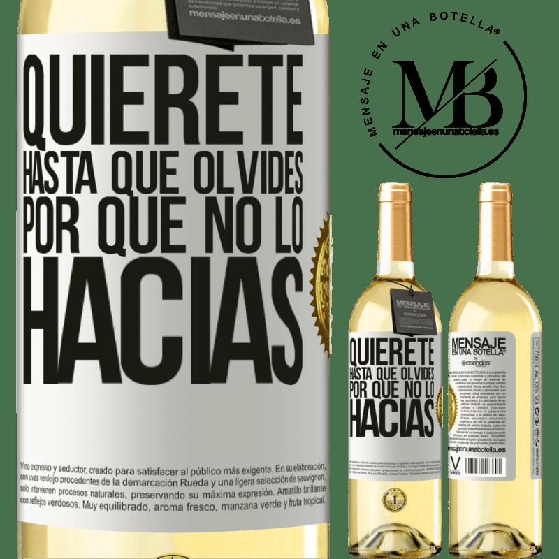 24,95 € Envío gratis   Vino Blanco Edición WHITE Quiérete, hasta que olvides por qué no lo hacías Etiqueta Blanca. Etiqueta personalizable Vino joven Cosecha 2020 Verdejo