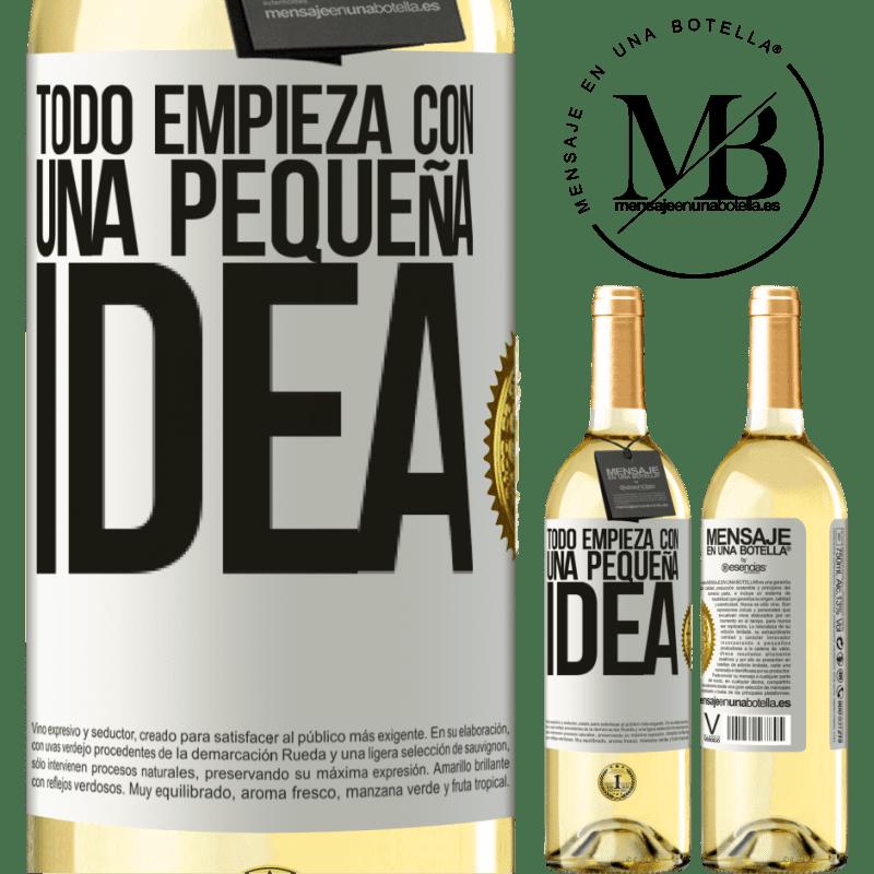 24,95 € Envío gratis | Vino Blanco Edición WHITE Todo empieza con una pequeña idea Etiqueta Blanca. Etiqueta personalizable Vino joven Cosecha 2020 Verdejo