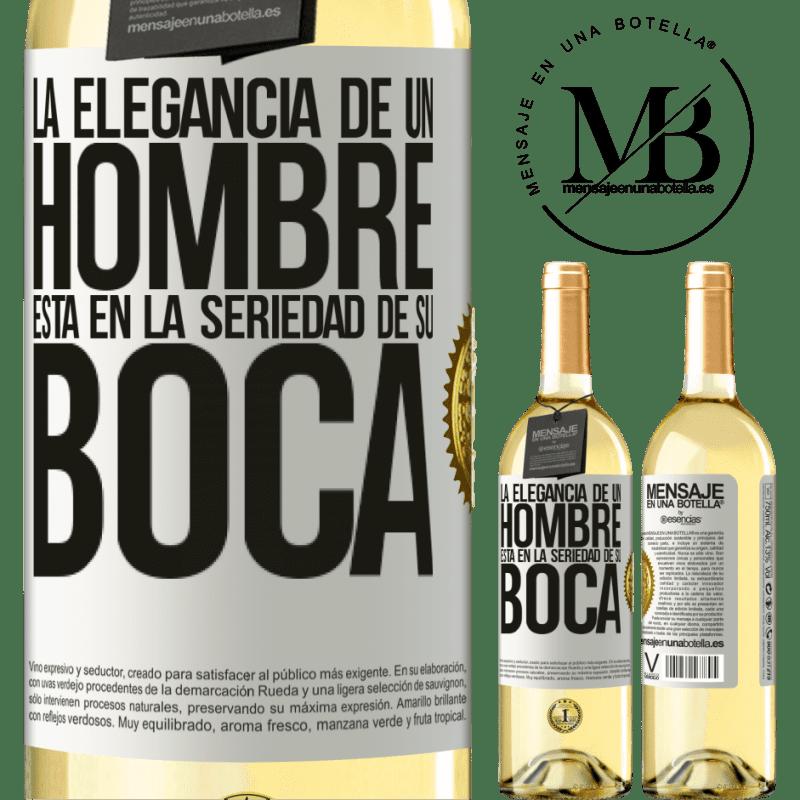24,95 € Envío gratis | Vino Blanco Edición WHITE La elegancia de un hombre está en la seriedad de su boca Etiqueta Blanca. Etiqueta personalizable Vino joven Cosecha 2020 Verdejo