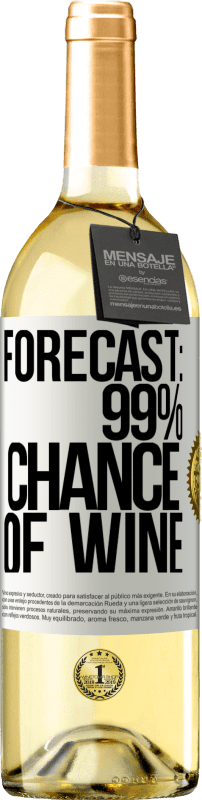 24,95 € Free Shipping   White Wine WHITE Edition Forecast: 99% chance of wine White Label. Customizable label Young wine Harvest 2020 Verdejo