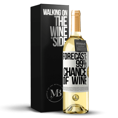 «Forecast: 99% chance of wine» WHITE Edition