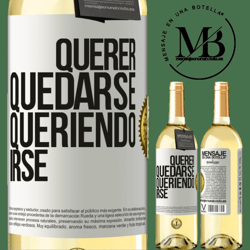 24,95 € Envoi gratuit   Vin blanc Édition WHITE Vouloir rester vouloir partir Étiquette Blanche. Étiquette personnalisable Vin jeune Récolte 2020 Verdejo