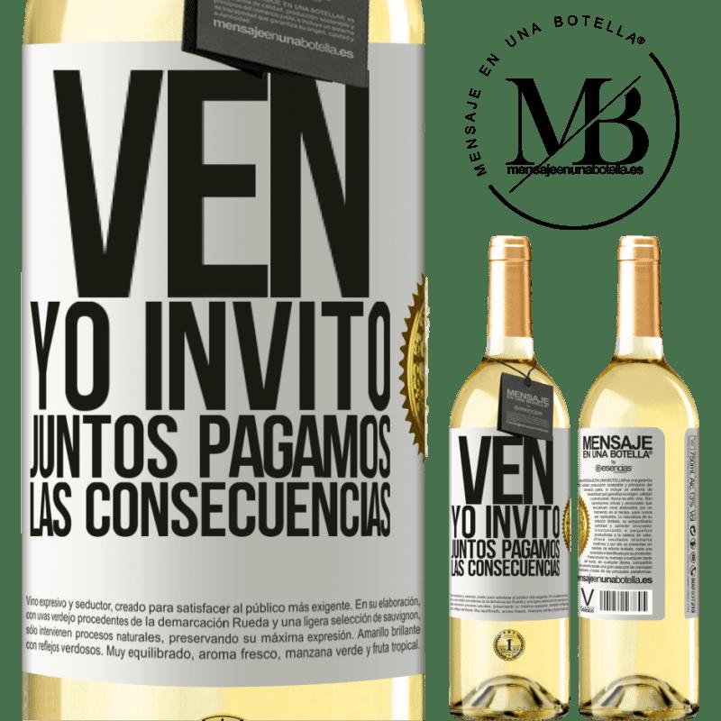 24,95 € Envoi gratuit | Vin blanc Édition WHITE Venez, j'invite, ensemble nous payons les conséquences Étiquette Blanche. Étiquette personnalisable Vin jeune Récolte 2020 Verdejo