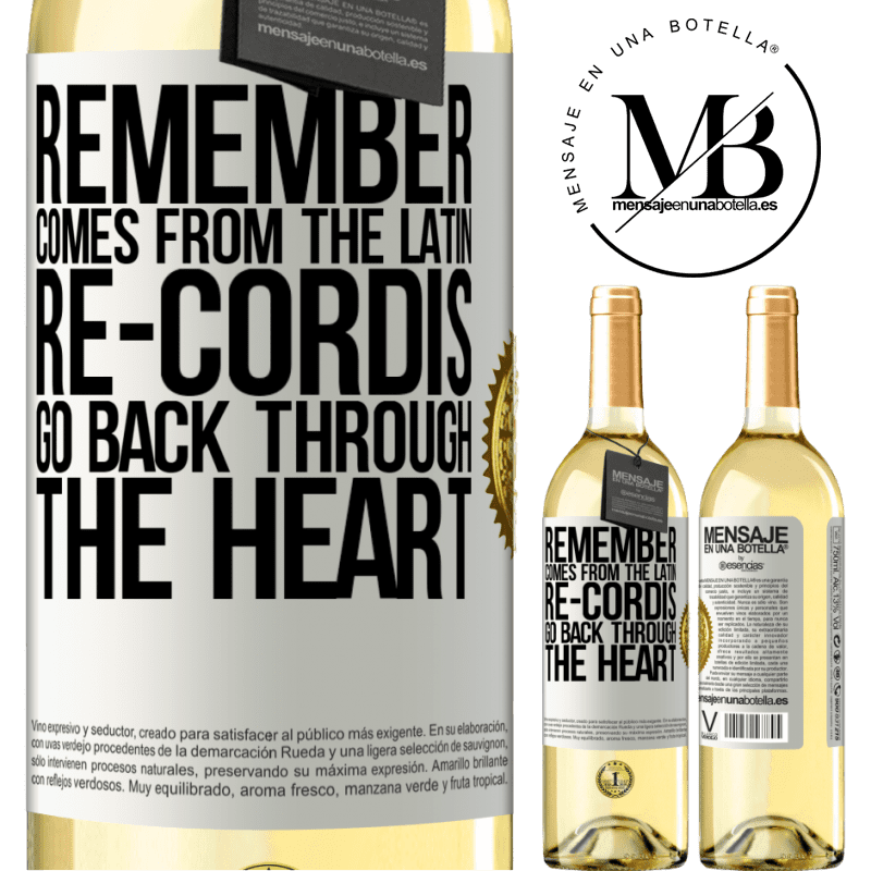 24,95 € Free Shipping | White Wine WHITE Edition REMEMBER, from the Latin re-cordis, go back through the heart White Label. Customizable label Young wine Harvest 2020 Verdejo