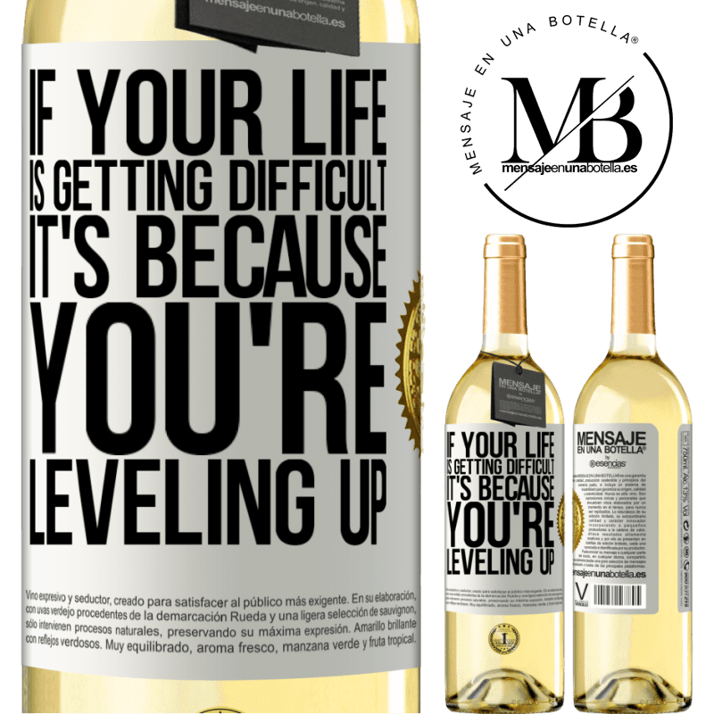 24,95 € Free Shipping | White Wine WHITE Edition If your life is getting difficult, it's because you're leveling up White Label. Customizable label Young wine Harvest 2020 Verdejo