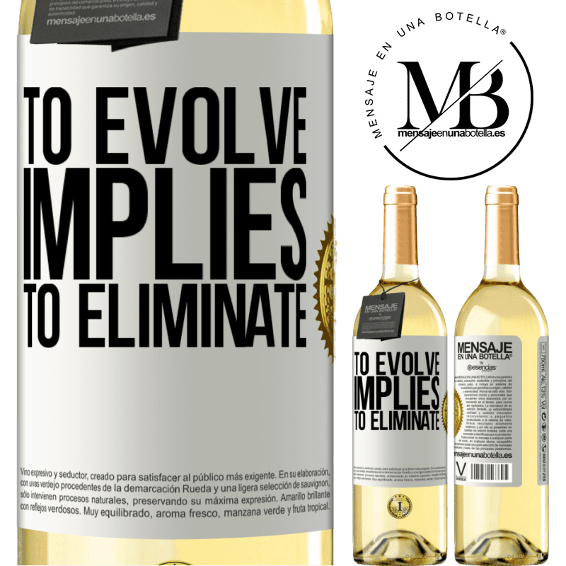 24,95 € Free Shipping | White Wine WHITE Edition To evolve implies to eliminate White Label. Customizable label Young wine Harvest 2020 Verdejo