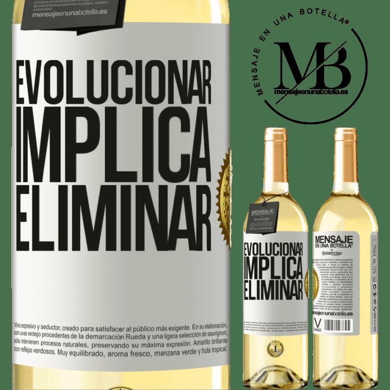 24,95 € Envoi gratuit   Vin blanc Édition WHITE Évoluer implique d'éliminer Étiquette Blanche. Étiquette personnalisable Vin jeune Récolte 2020 Verdejo