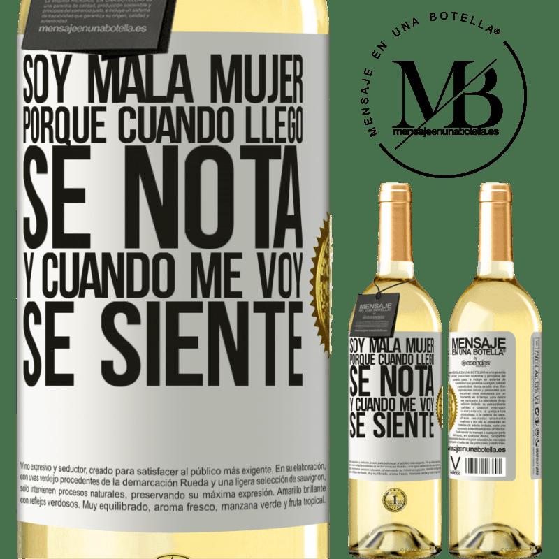 24,95 € Envío gratis | Vino Blanco Edición WHITE Soy mala mujer, porque cuando llego se nota, y cuando me voy se siente Etiqueta Blanca. Etiqueta personalizable Vino joven Cosecha 2020 Verdejo