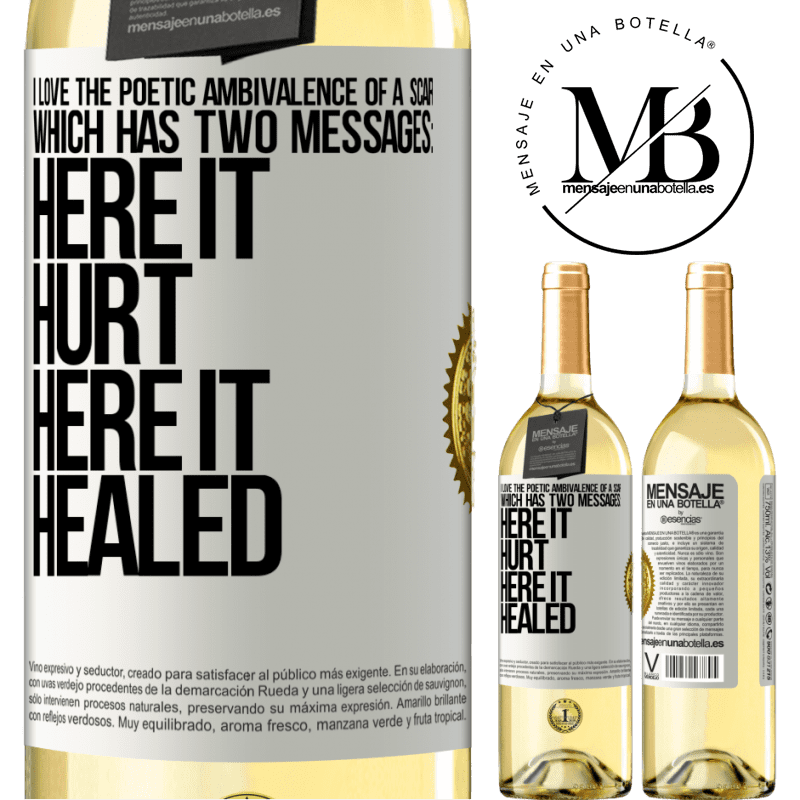 24,95 € Free Shipping | White Wine WHITE Edition I love the poetic ambivalence of a scar, which has two messages: here it hurt, here it healed White Label. Customizable label Young wine Harvest 2020 Verdejo