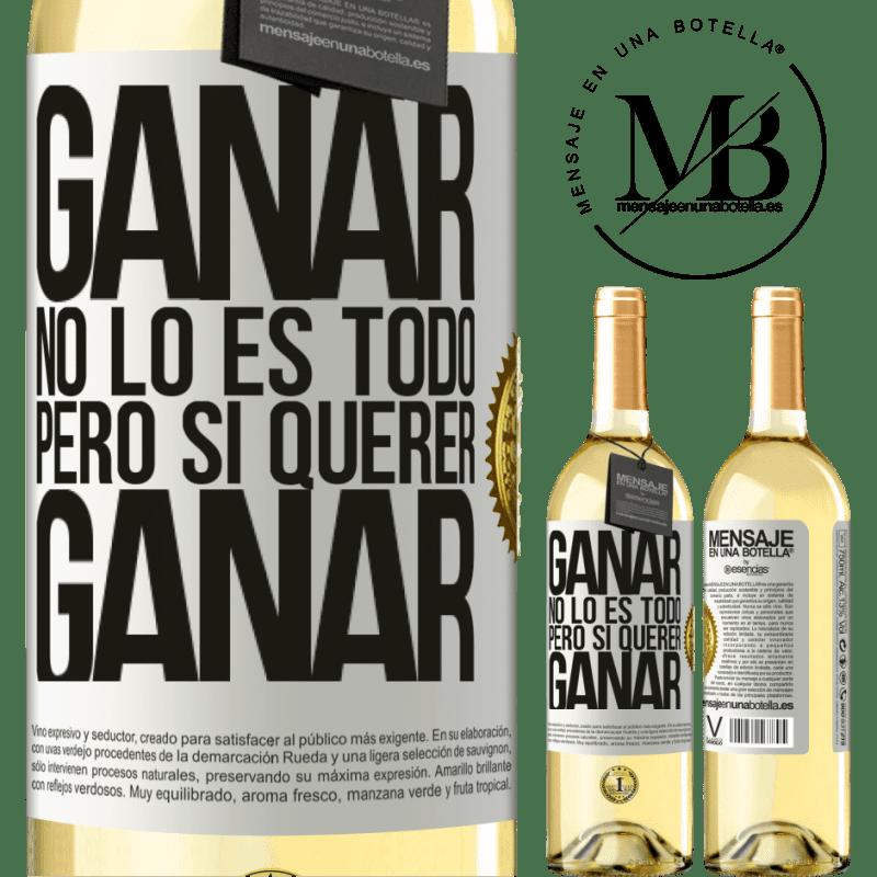 24,95 € Envío gratis | Vino Blanco Edición WHITE Ganar no lo es todo, pero sí querer ganar Etiqueta Blanca. Etiqueta personalizable Vino joven Cosecha 2020 Verdejo