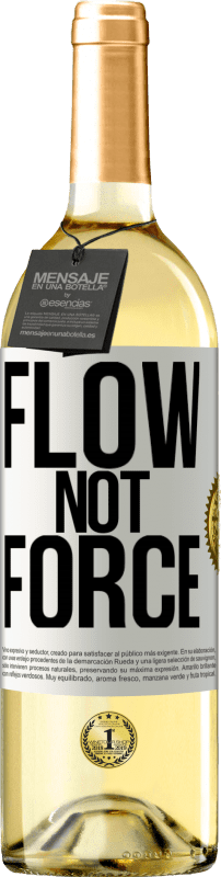 24,95 € Free Shipping   White Wine WHITE Edition Flow, not force White Label. Customizable label Young wine Harvest 2020 Verdejo