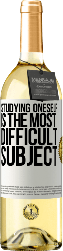 24,95 € Free Shipping   White Wine WHITE Edition Studying oneself is the most difficult subject White Label. Customizable label Young wine Harvest 2020 Verdejo