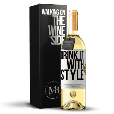 «Drink it with style» WHITE Edition