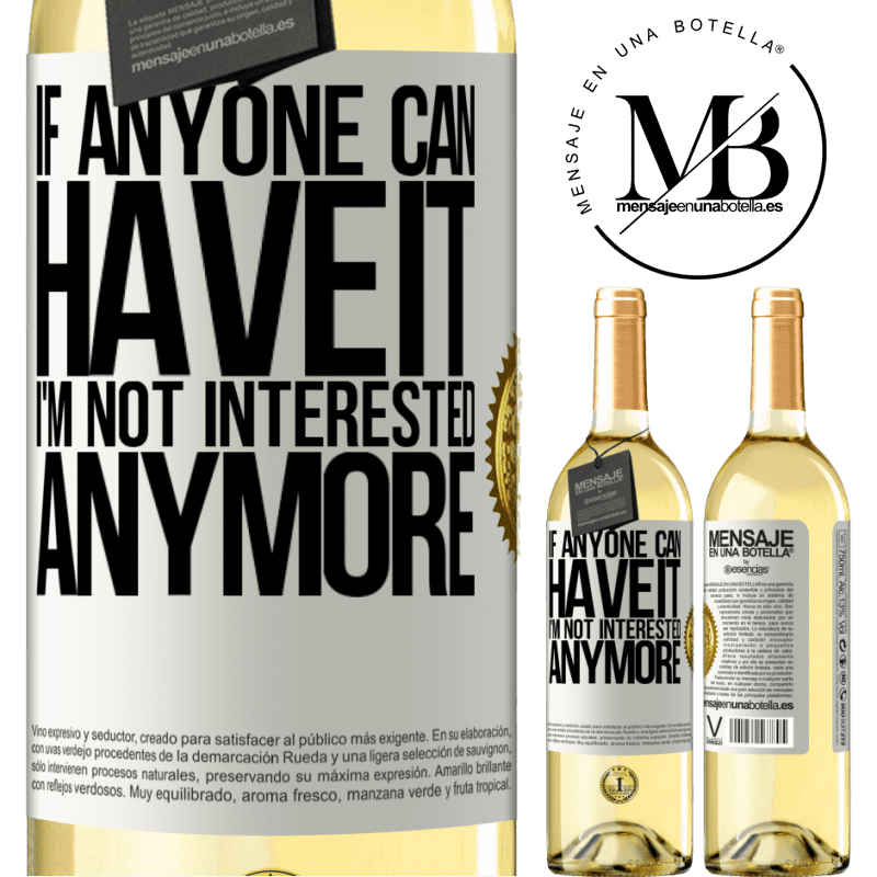 24,95 € Free Shipping | White Wine WHITE Edition If anyone can have it, I'm not interested anymore White Label. Customizable label Young wine Harvest 2020 Verdejo