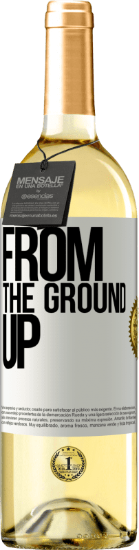 24,95 € Free Shipping | White Wine WHITE Edition From The Ground Up White Label. Customizable label Young wine Harvest 2020 Verdejo