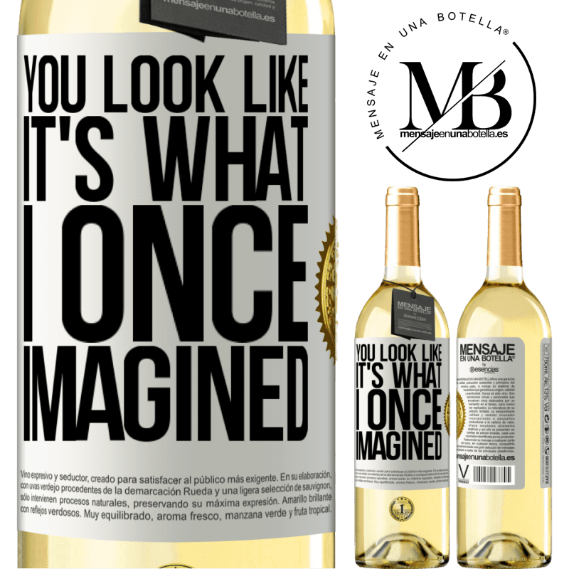 24,95 € Free Shipping | White Wine WHITE Edition You look like it's what I once imagined White Label. Customizable label Young wine Harvest 2020 Verdejo