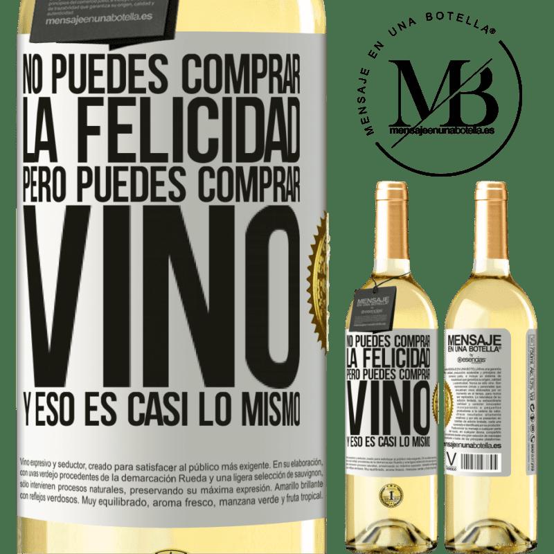 24,95 € Envío gratis   Vino Blanco Edición WHITE No puedes comprar la felicidad, pero puedes comprar vino y eso es casi lo mismo Etiqueta Blanca. Etiqueta personalizable Vino joven Cosecha 2020 Verdejo