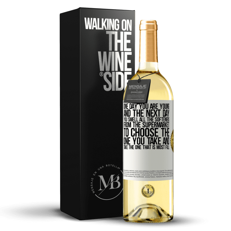 24,95 € Free Shipping | White Wine WHITE Edition One day you are young and the next day, you smell all the softeners from the supermarket to choose the one you take and take White Label. Customizable label Young wine Harvest 2020 Verdejo
