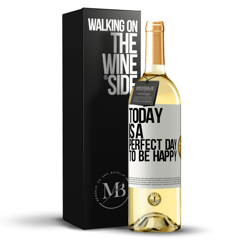 24,95 € Free Shipping   White Wine WHITE Edition Today is a perfect day to be happy White Label. Customizable label Young wine Harvest 2020 Verdejo