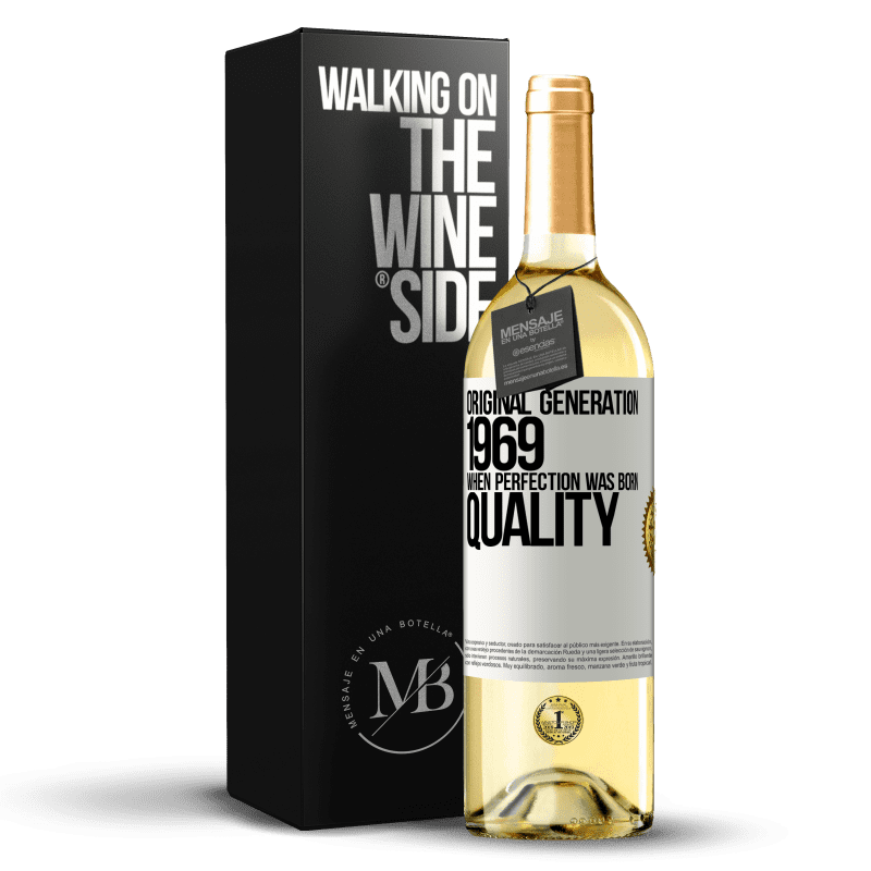 24,95 € Free Shipping   White Wine WHITE Edition Original generation. 1969. When perfection was born. Quality White Label. Customizable label Young wine Harvest 2020 Verdejo
