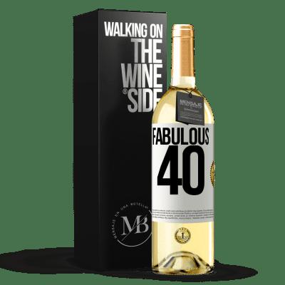 «Fabulous 40» WHITE Edition