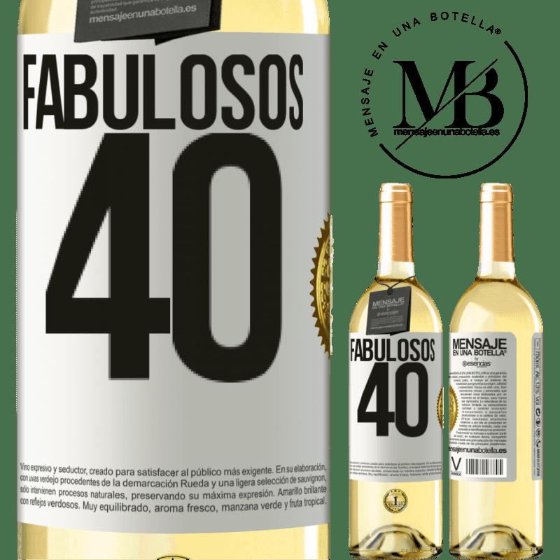 24,95 € Envío gratis | Vino Blanco Edición WHITE Fabulosos 40 Etiqueta Blanca. Etiqueta personalizable Vino joven Cosecha 2020 Verdejo