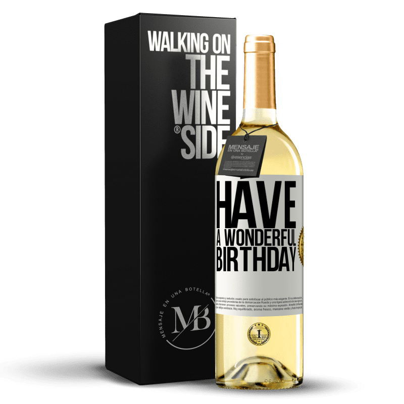 24,95 € Free Shipping   White Wine WHITE Edition Have a wonderful birthday White Label. Customizable label Young wine Harvest 2020 Verdejo